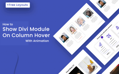 How to show a Divi Module on Column Hover + Free Layouts